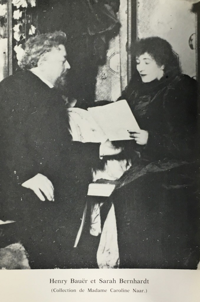 Bauër's career as a theater critic enabled him to befriend such individuals as stage superstar Sarah Bernhardt. (Cerf)